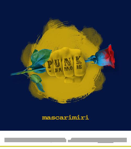 PUNK D'AMORE EP MASCARIMIRI