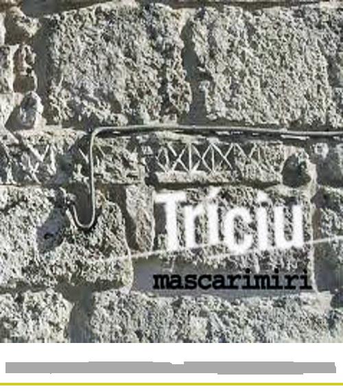 TRICIU MASCARIMIRI